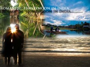 Most romantic honeymoon option in intoxicating Land of India